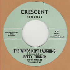 R&B REPRO: BETTY TURNER – THE WINDS KEPT LAUGHING / LITTLE MISS MISERY -CRESCENT