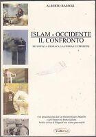 Islam - Occidente Il Confronto - Alberto Bassoli - Libro nuovo in offerta!