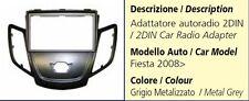 MASCHERINA AUTORADIO 2DIN PER FORD FIESTA DAL 2008 GRIGIO METALLIZZATO