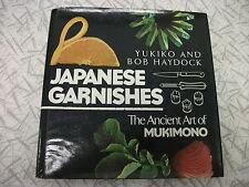 Japanese Garnishes: The Ancient Art of Mukimono by Yukiko & Bob Haydock 1980