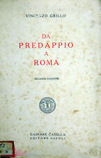 DA PREDAPPIO A ROMA VINCENZO GRILLO EDIZIONE DEL 1934 ANNO FASCISTA XII°