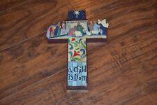D20- Jim Shore Nativity Christmas Cross - A Child is Born 2006