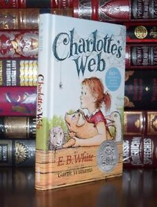 Charlotte's Web by E.B. White 60th Anniversary Hardcover Collectible