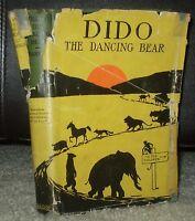 SCARCE, 1916, 1ST EDITION, HCDJ, DIDO THE DANCING BEAR, BY RICHARD BARNUM
