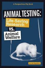 Animal Testing: Life-Saving Research vs. Animal Welfare (Perspectives-ExLibrary