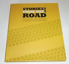 Stories From the Road Volume 2 The Challenges and achievements of Australia's