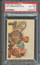 1952 Post Roy Rogers #23 Pat Serenades Dale PSA NM-MT 8 *7457