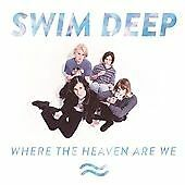 SWIM DEEP WHERE THE HEAVEN ARE WE NEW CD FREE UK FAST POST