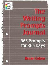 The Writing Prompts Journal: 365 Prompts For 365 Days: By Bryan Cohen