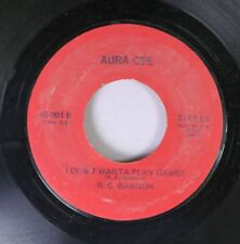 Pop Nm! 45 R. C. Bannon - I Don'T Wanta Play Games / Freedom On Aura-Cee