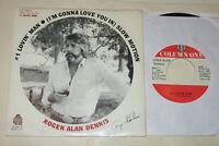 "Roger Alan Dennis 7"" 45 HEAR KILLER ROCKABILLY SOUL #1 Lovin Man COLUMN ONE"