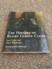 The History of Rugby League Clubs by Ian Collis, Alan Whiticker (Hardback)