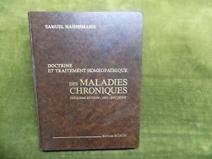 DOCTRINE et TRAITEMENT HOMEOPATHIQUE des Maladies Chroniques Samuel Hahnemann