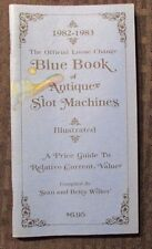 1982-83 Blue Book Price Guide of ANTIQUE SLOT MACHINES VG- 64 pgs Stan Wilker