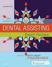 NEW Mosby's Dental Assisting Exam Review 3e by Mosby and Betty Ladley Finkbeiner