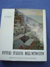 DE LOGU-PITTURA ITALIANA DELL'OTTOCENTO-INDUNO-DALBONO-MICHETTI-DE NITTIS-COSTA