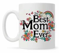 11 Oz Coffee Mug Best Mom Ever 11oz Coffee Mug, Mothers Day Cup, Birthday Gift