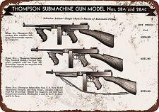 1944 Thompson Submachine Guns Reproduction metal Sign 8 x 12