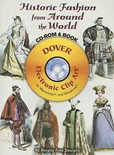 Historic Fashion from Around the World CD-ROM and Book Dover Electronic Clip Ar