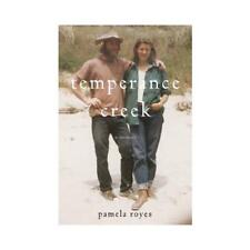 Temperance Creek by Pamela Royes, Teresa Jordan (introduction)
