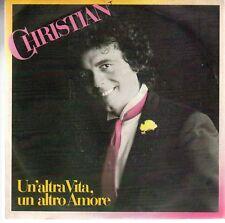 disco 45 GIRI CHRISTIAN UN'ALTRA VITA, UN ALTRO AMORE - COM'ERI BELLA TU