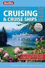 Complete Guide to Cruising and Cruise Ships 2010 (Berlitz Cruise Guides), Dougla
