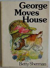 George Moves House Betty Sherman Arthur Hall Dog story Children's book pb 1978