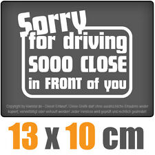 Sorry for driving 13 x 10 cm JDM decal Sticker Adhesivo racing disco coche car