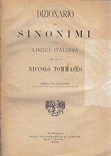 DIZIONARIO DEI SINONIMI DELLA LINGUA ITALIANA di NICCOLO' TOMMASEO 1892 Pesole
