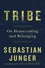 Tribe : On Homecoming and Belonging by Sebastian Junger (2016, Hardcover,...