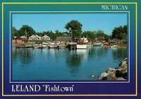 "Leland  ""  Fishtown, ""  Michigan, Fishermen, Restaurants, Boats --- Postcard"