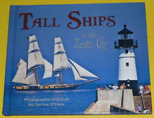 Tall Ships in the Zenith City 2013 Visit To Duluth Minnesota Great Pictures See!