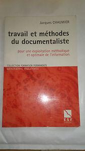 Travail et méthodes du documentaliste - Chaumier