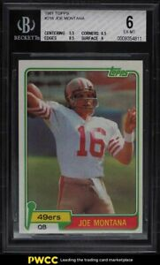 1981 Topps Football Joe Montana ROOKIE RC #216 BGS 6 EXMT