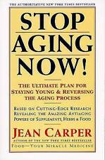 Stop Aging Now!: Ultimate Plan for Staying Young and Reversing the Aging Process