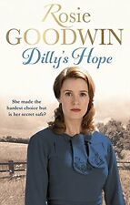 Dilly's Hope (Dilly's Story), Goodwin, Rosie, Very Good condition, Book