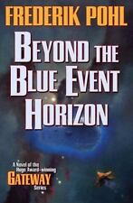 Beyond the Blue Event Horizon (Paperback or Softback)