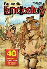 RACCOLTA di LANCIOSTORY ANNO XXXIX N°510/ FEB/2014 * MENSILE- Contiene 4 numeri