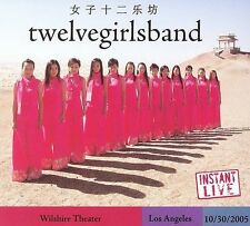 Instant Live: Wilshire Theatre - LA, CA, 10/30/05 by Twelve Girls Band (2 CDs)