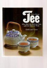 Tee - Alles über die Tees der Welt ( Eelco Hesse ) gebunden