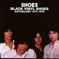 SHOES-BLACK VINYL SHOES. ANTHOLOGY 1973-1978-IMPORT 3 CD WITH JAPAN OBI J50