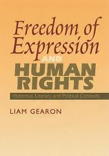 FREEDOM OF EXPRESSION AND HUMAN RIGHTS - GEARON, LIAM - NEW HARDCOVER BOOK