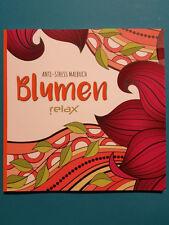 Anti-Stress Malbuch Blumen relax  unbenutzt 1A absolut TOP
