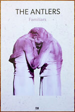 THE ANTLERS Familiars Ltd Ed Big RARE New Poster +FREE Indie Rock Folk Poster!