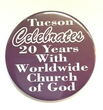 Vintage Pinback Button Tucson Celebrates 20 Years With Worldwide Church of God