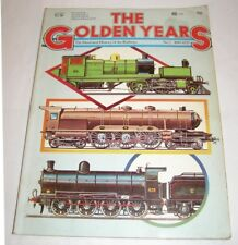 The Golden Years: Illustrated History of The Railways No 2 1890-1920