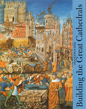 BUILDING THE GREAT CATHEDRALS - Francois Icher (1998)