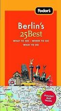 Fodor's Berlin's 25 Best, 6th Edition (Full-color Travel Guide)