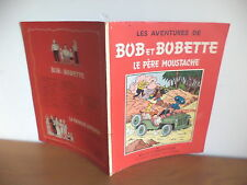 """E.O. albums de Bob et bobette par Vandersteen 1958 """" le père Moustache"""""""