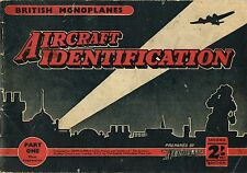 AIRCRAFT IDENTIFICATION #1: BRITISH MONOPLANES/ DOWNLOAD EDITION